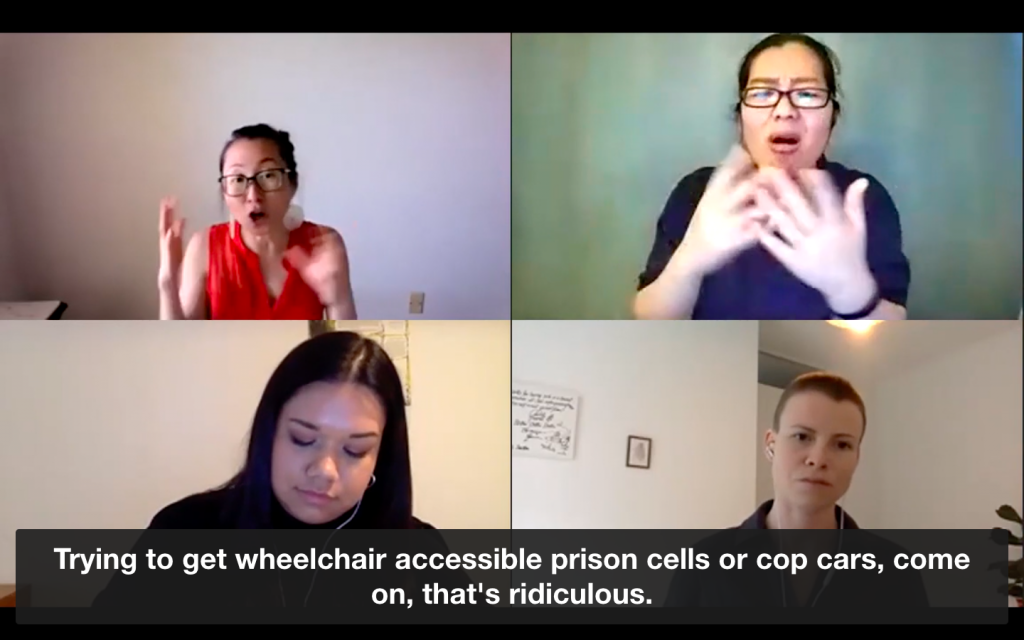 """Image description: Screenshot of the Zoom talk including Mia Mingus, Deanna Dieckman, Leana Boven, and Staci Bu Shea during Mingus's presentation. The caption reads """"Trying to get wheelchair accessible prison cells or cop cars, come on, that's ridiculous."""""""